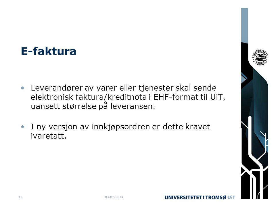 E-faktura Leverandører av varer eller tjenester skal sende elektronisk faktura/kreditnota i EHF-format til UiT, uansett størrelse på leveransen.