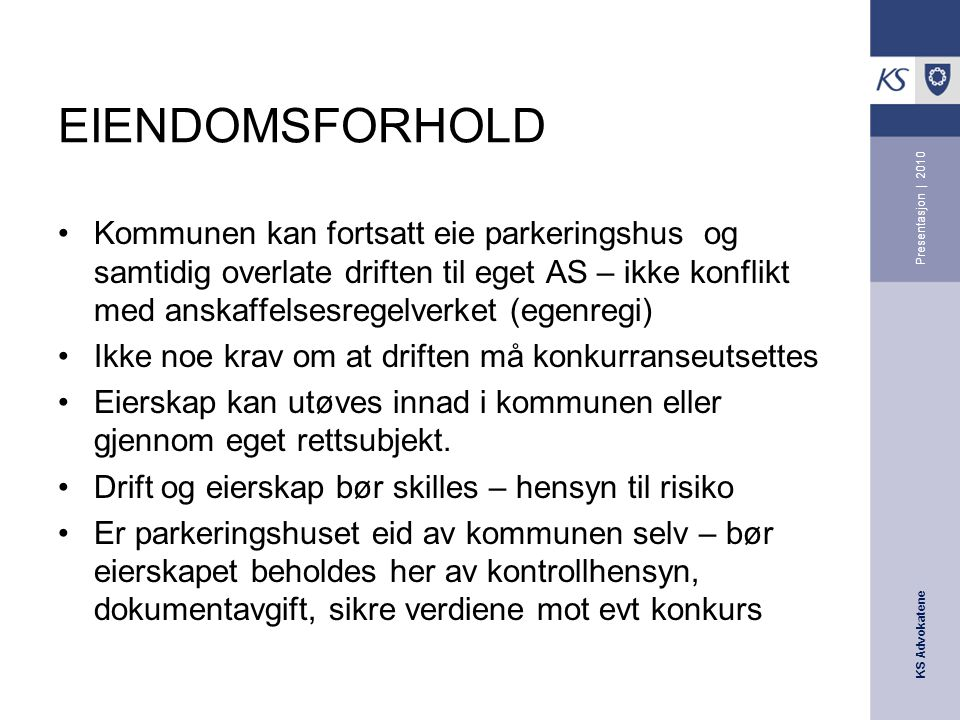 EIENDOMSFORHOLD Presentasjon | 2010.