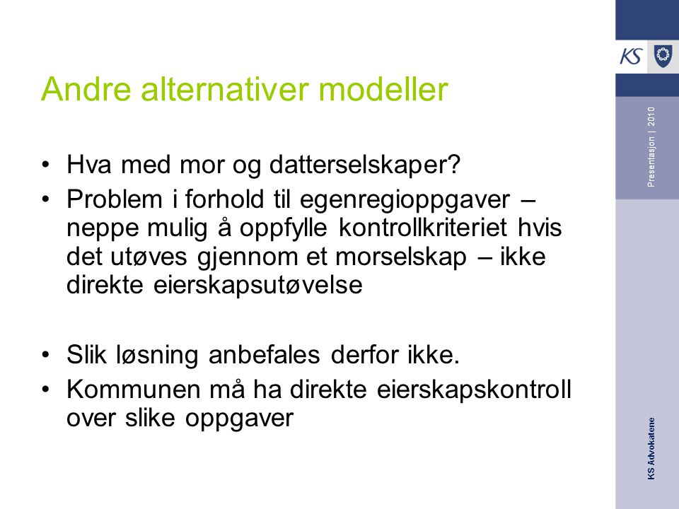 Andre alternativer modeller