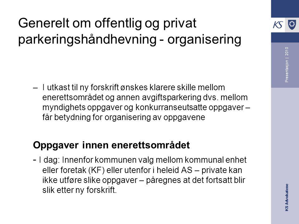 Generelt om offentlig og privat parkeringshåndhevning - organisering