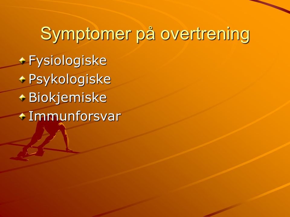 Symptomer på overtrening