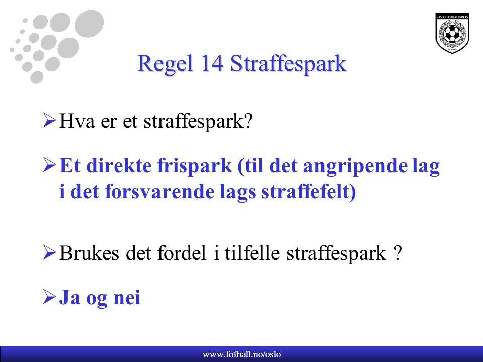 Regel 14 Straffespark Hva er et straffespark