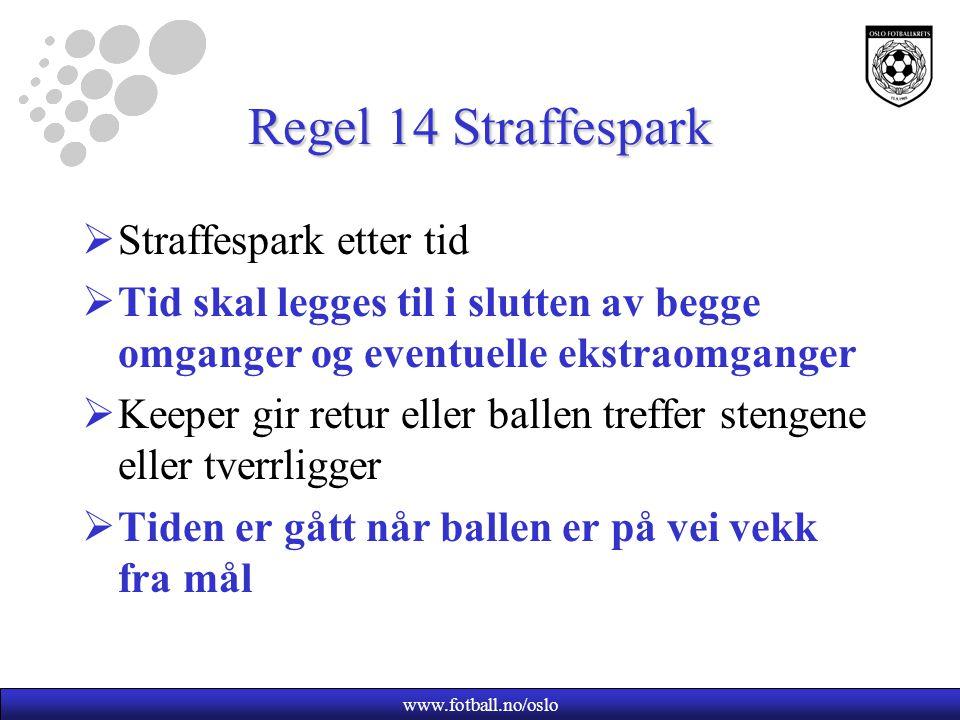 Regel 14 Straffespark Straffespark etter tid