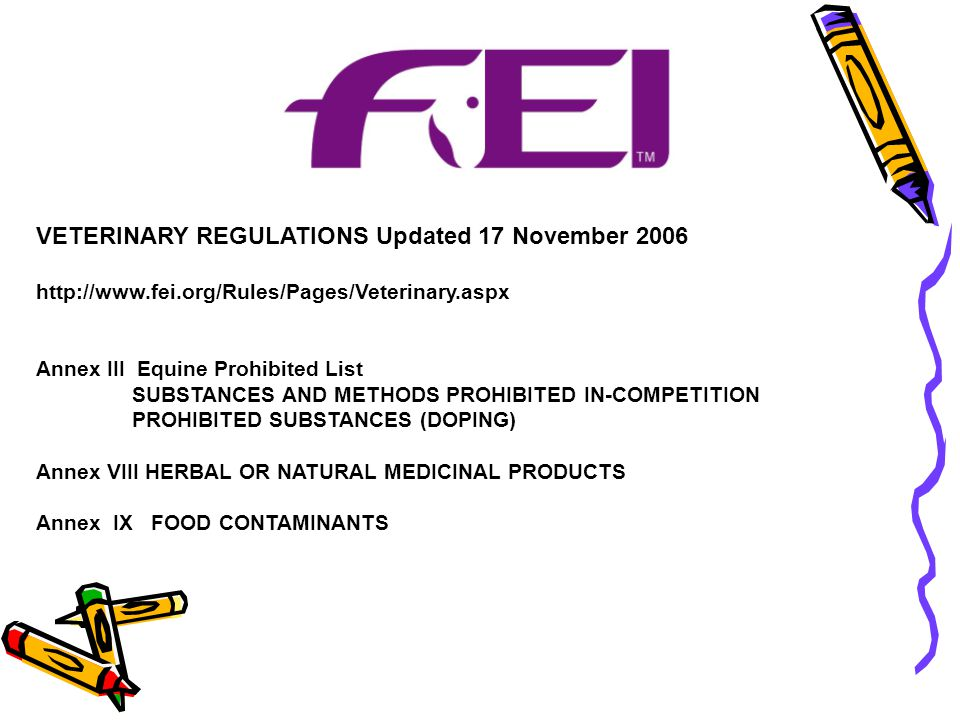 VETERINARY REGULATIONS Updated 17 November 2006