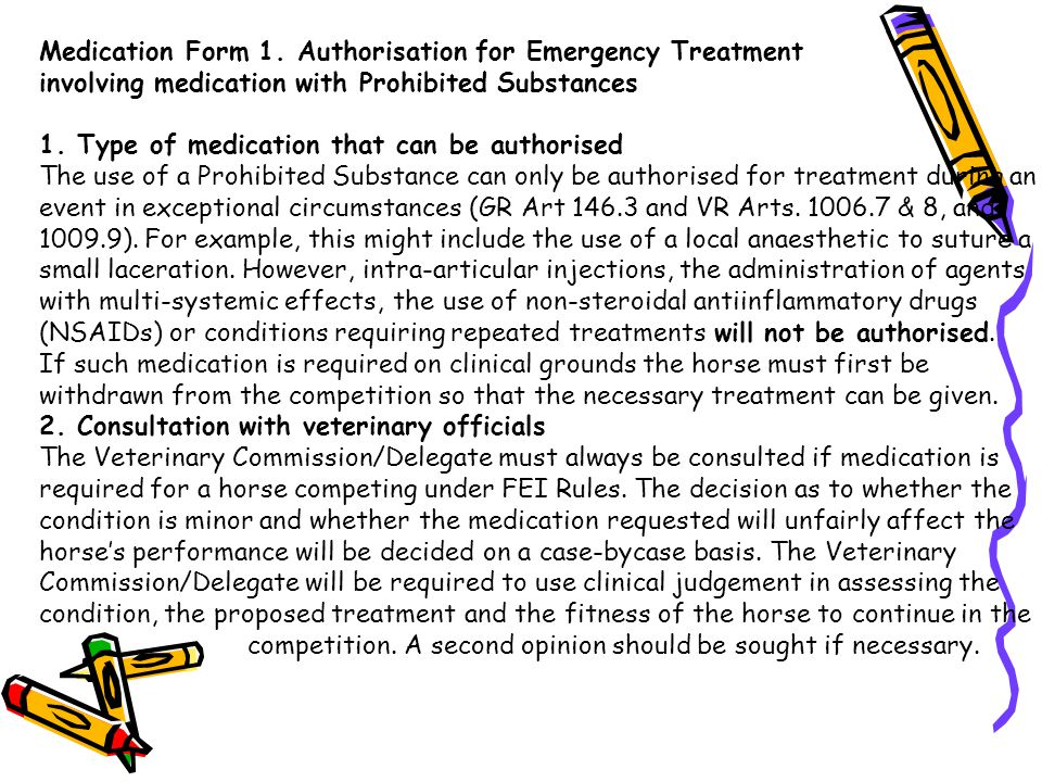 Medication Form 1. Authorisation for Emergency Treatment