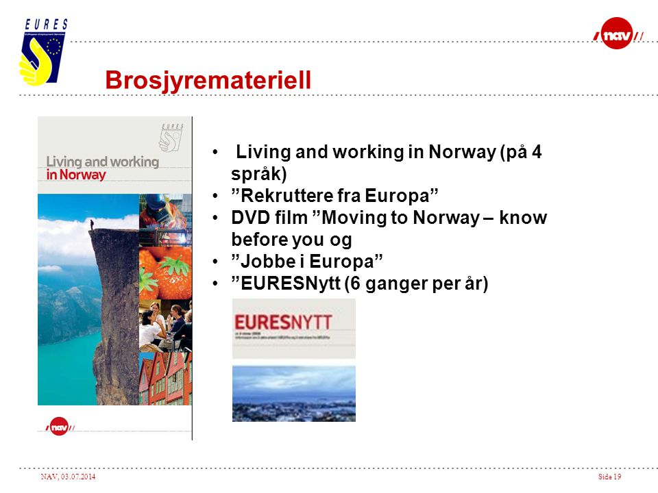 Brosjyremateriell Living and working in Norway (på 4 språk)