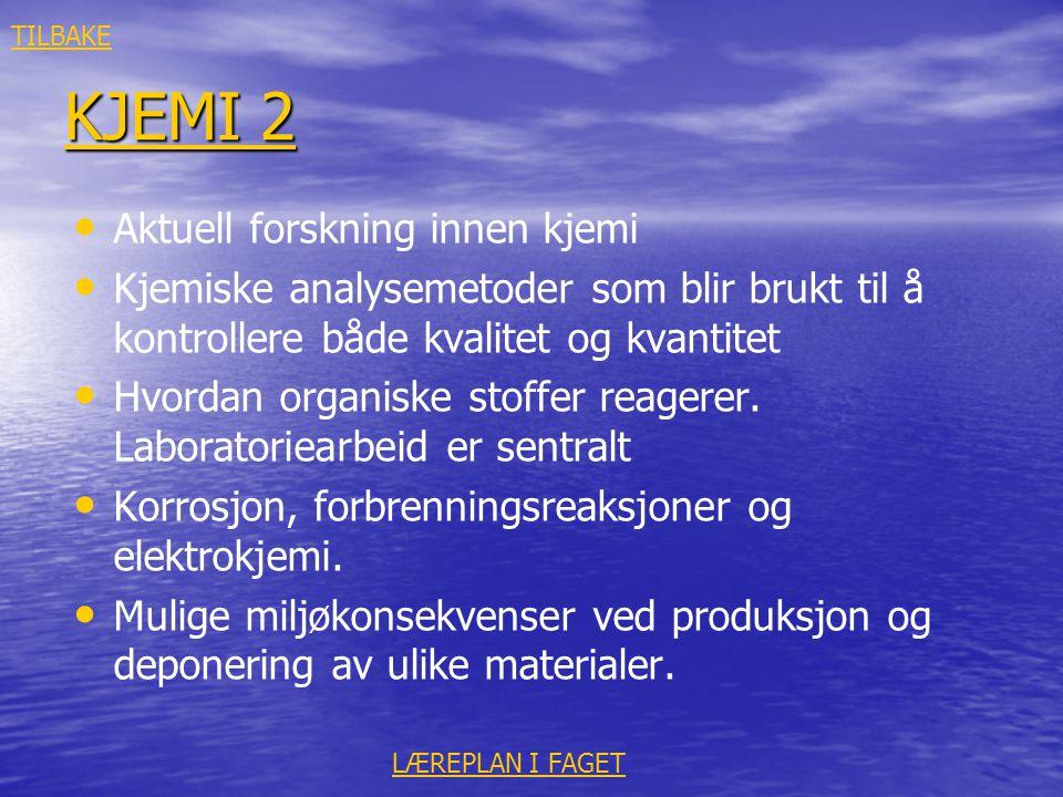 KJEMI 2 Aktuell forskning innen kjemi