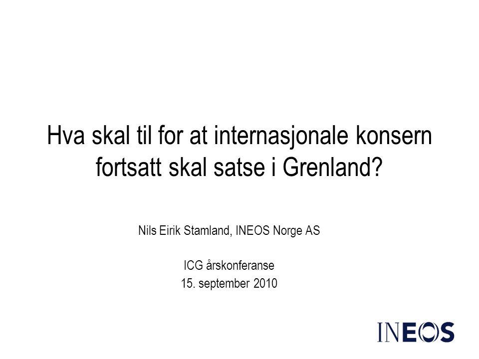 Nils Eirik Stamland, INEOS Norge AS