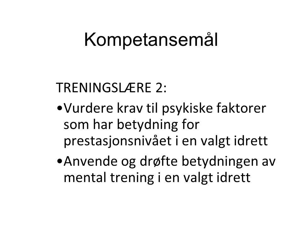 Kompetansemål TRENINGSLÆRE 2: