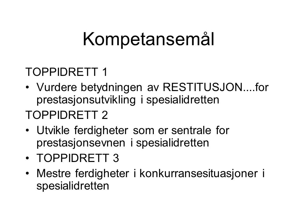 Kompetansemål TOPPIDRETT 1