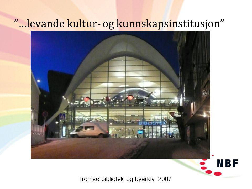 …levande kultur- og kunnskapsinstitusjon