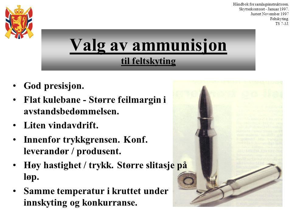 Valg av ammunisjon til feltskyting