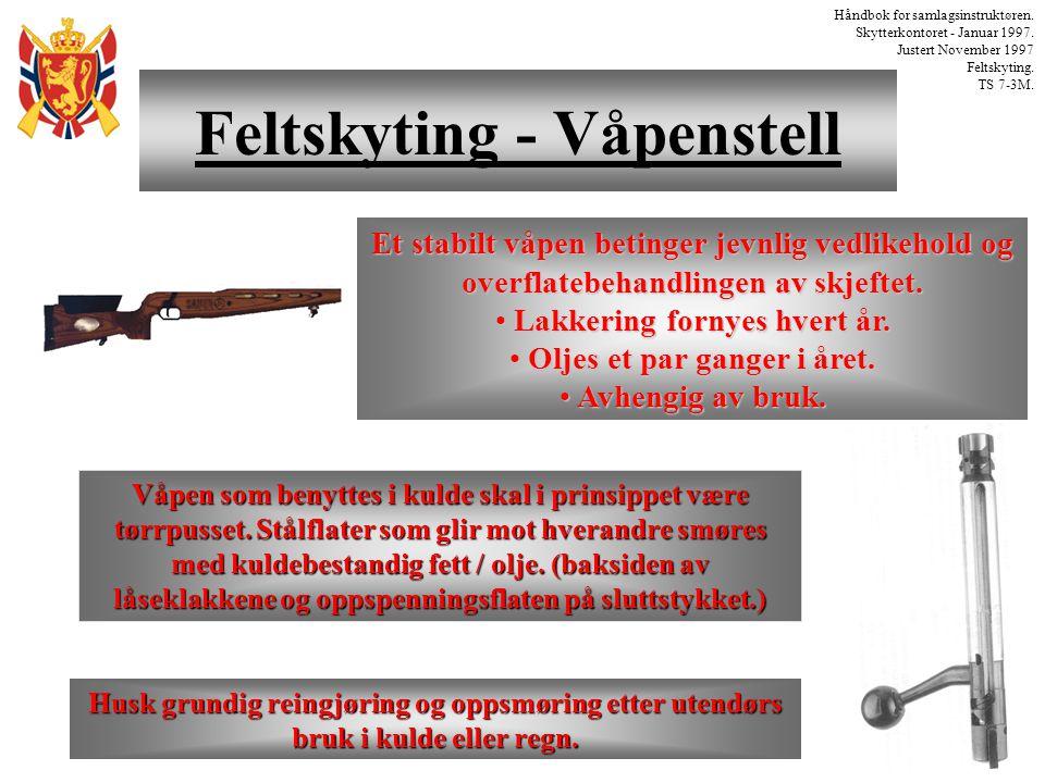 Feltskyting - Våpenstell