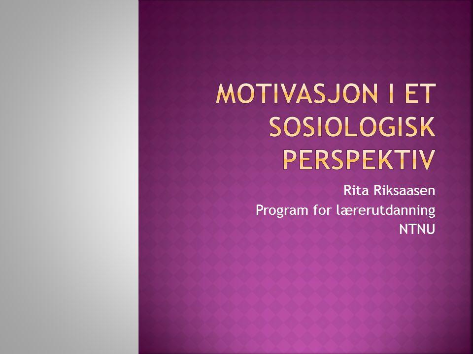 Motivasjon i et sosiologisk perspektiv