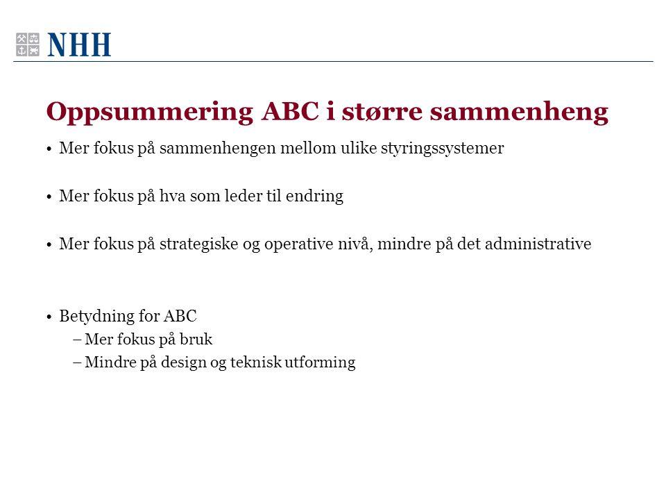 Oppsummering ABC i større sammenheng
