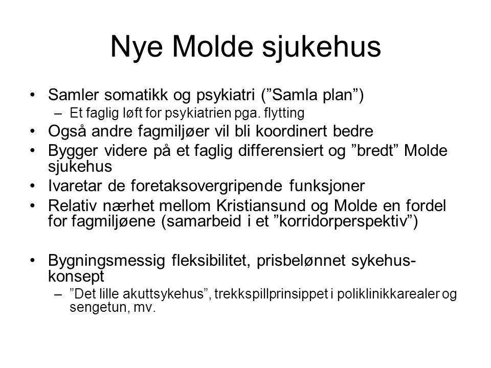 Nye Molde sjukehus Samler somatikk og psykiatri ( Samla plan )