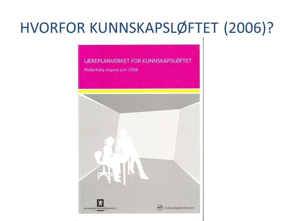 HVORFOR KUNNSKAPSLØFTET (2006)
