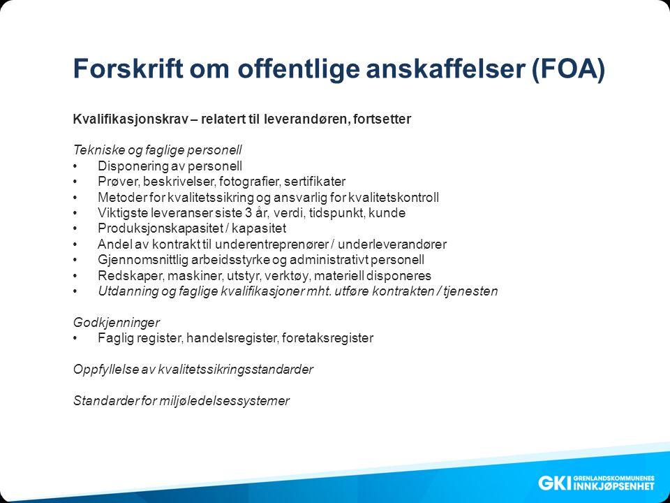 Forskrift om offentlige anskaffelser (FOA)