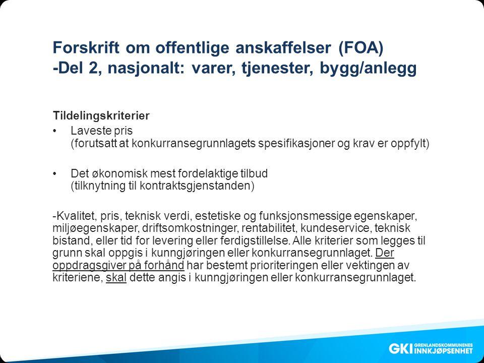 Forskrift om offentlige anskaffelser (FOA) -Del 2, nasjonalt: varer, tjenester, bygg/anlegg