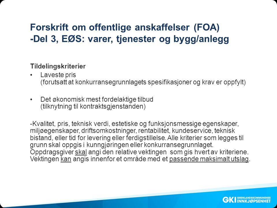 Forskrift om offentlige anskaffelser (FOA) -Del 3, EØS: varer, tjenester og bygg/anlegg