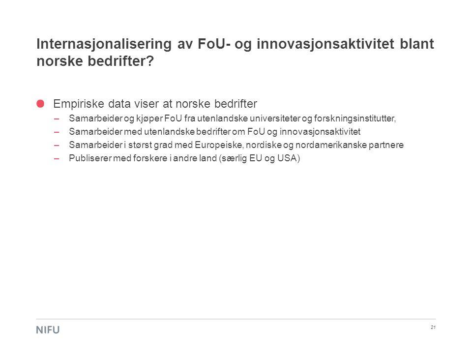 Internasjonalisering av FoU- og innovasjonsaktivitet blant norske bedrifter
