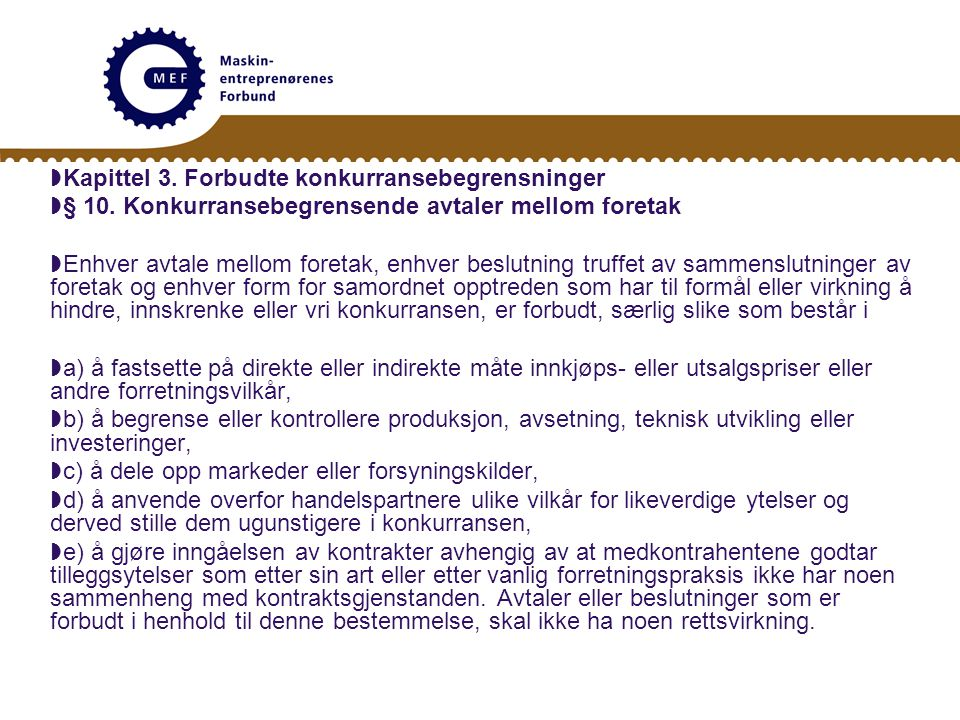 Kapittel 3. Forbudte konkurransebegrensninger
