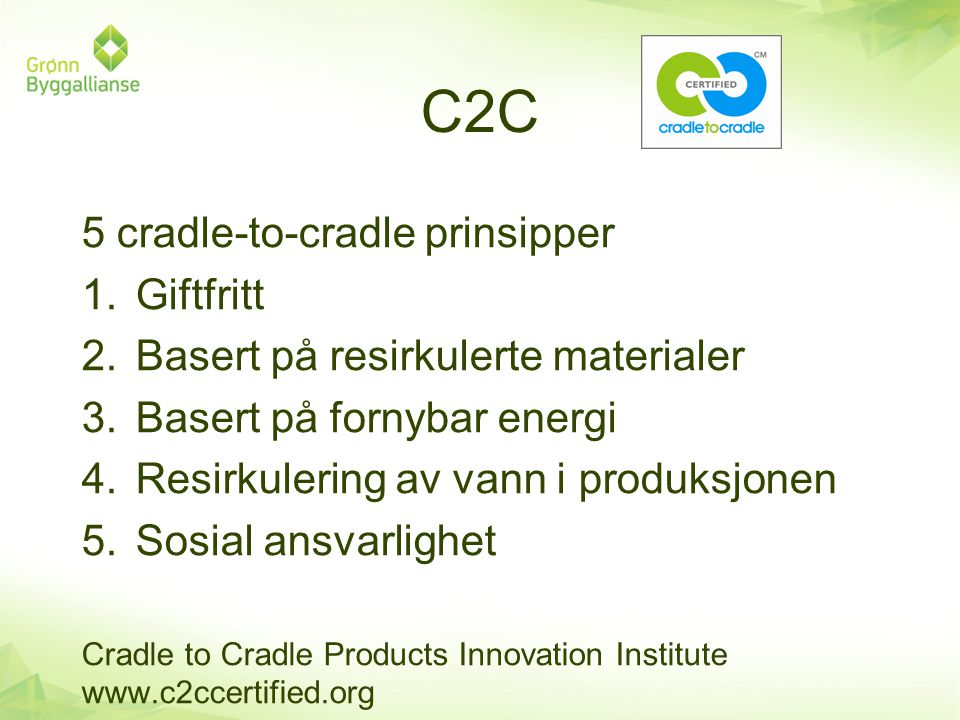 C2C 5 cradle-to-cradle prinsipper Giftfritt