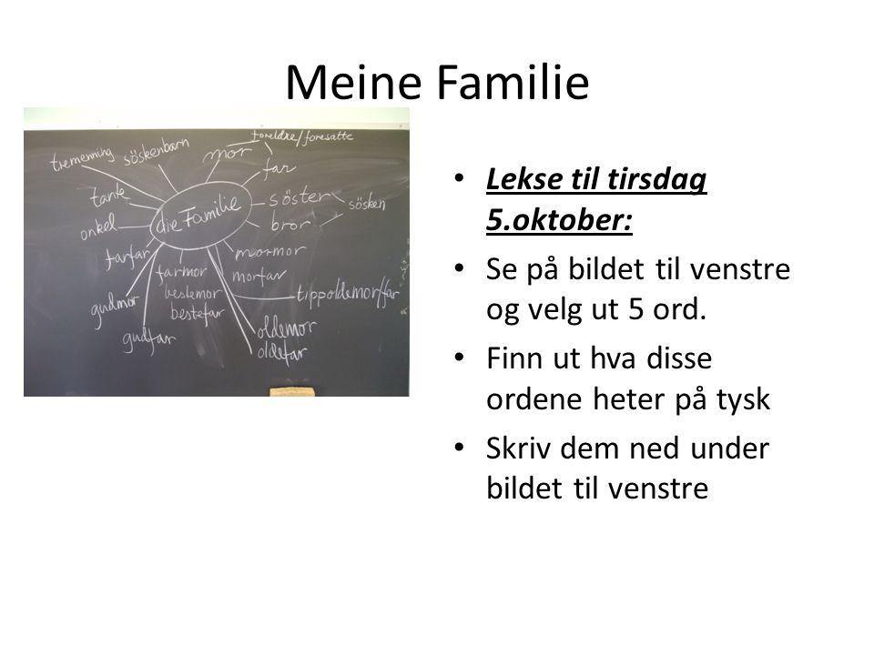 Meine Familie Lekse til tirsdag 5.oktober: