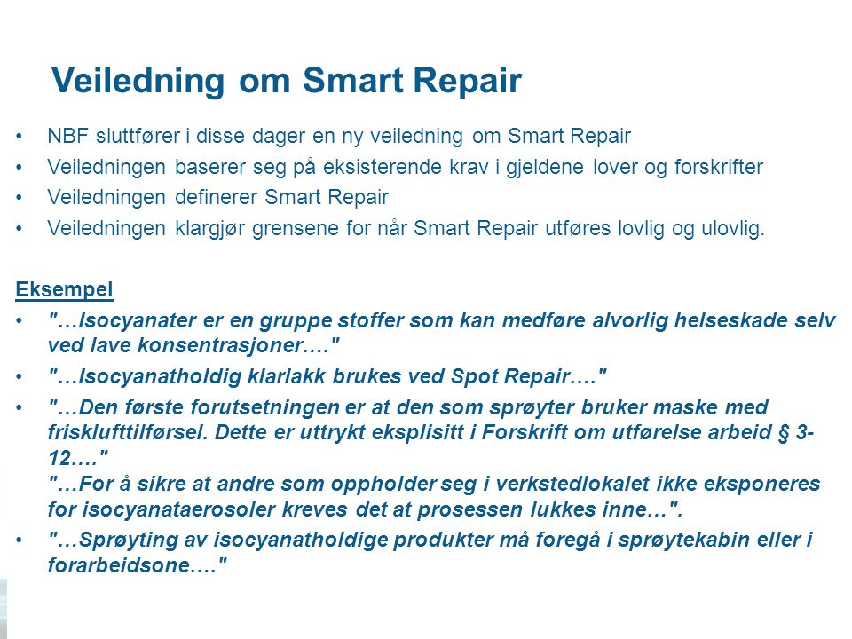 Veiledning om Smart Repair