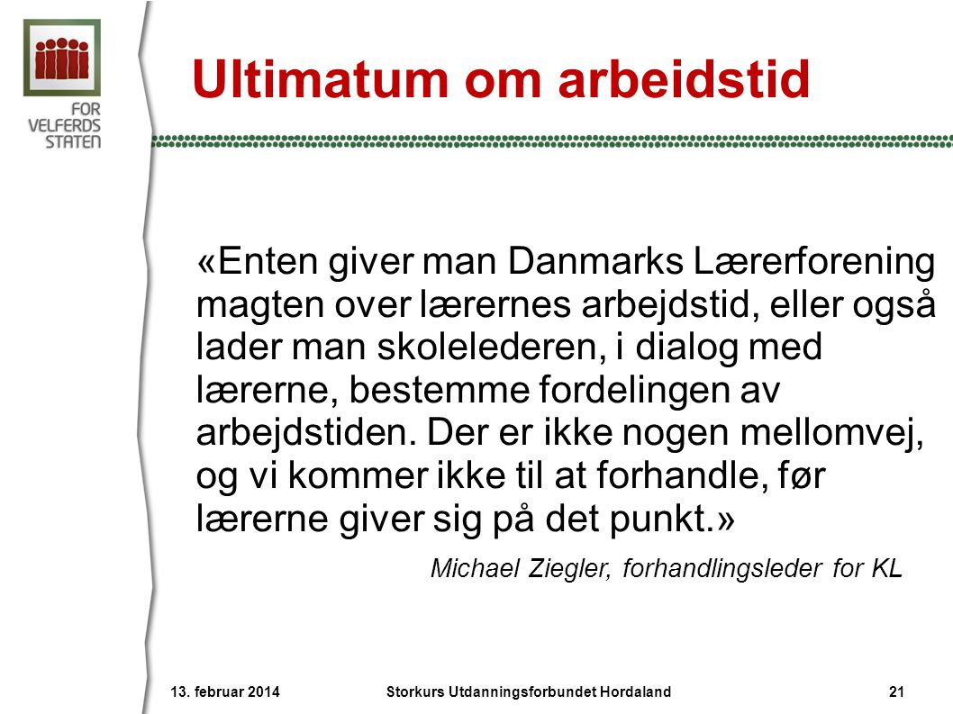 Ultimatum om arbeidstid