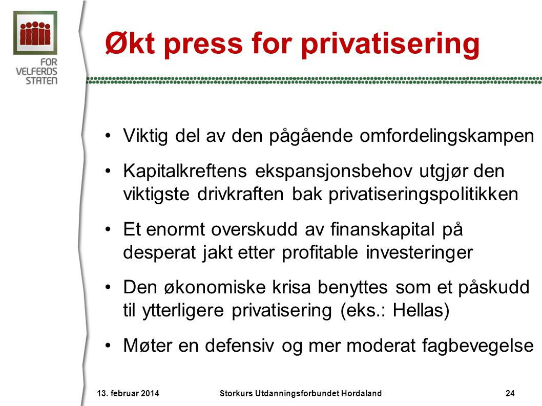 Økt press for privatisering