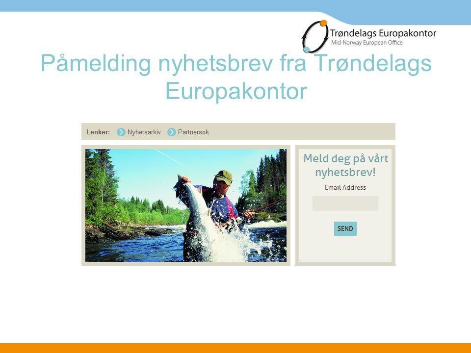 Påmelding nyhetsbrev fra Trøndelags Europakontor