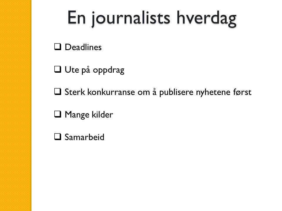En journalists hverdag