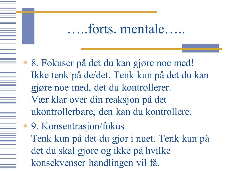 …..forts. mentale…..