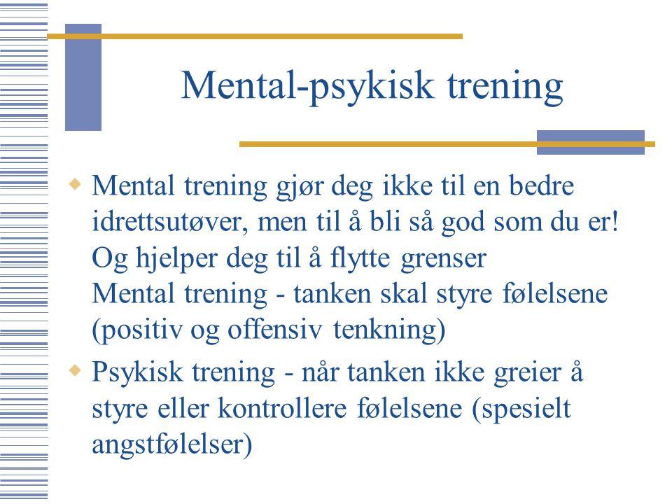 Mental-psykisk trening