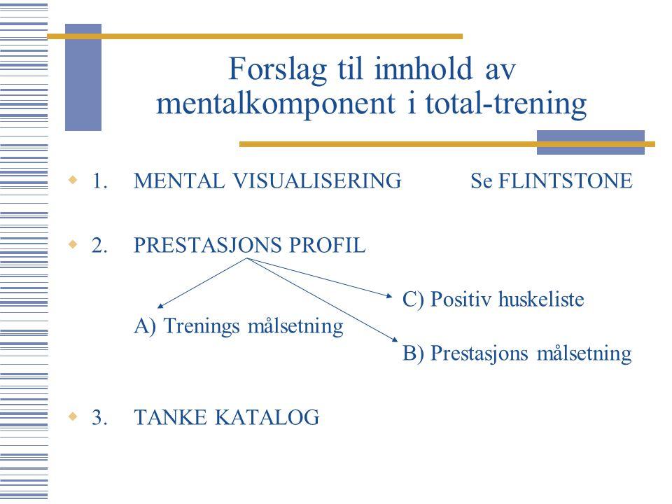 Forslag til innhold av mentalkomponent i total-trening