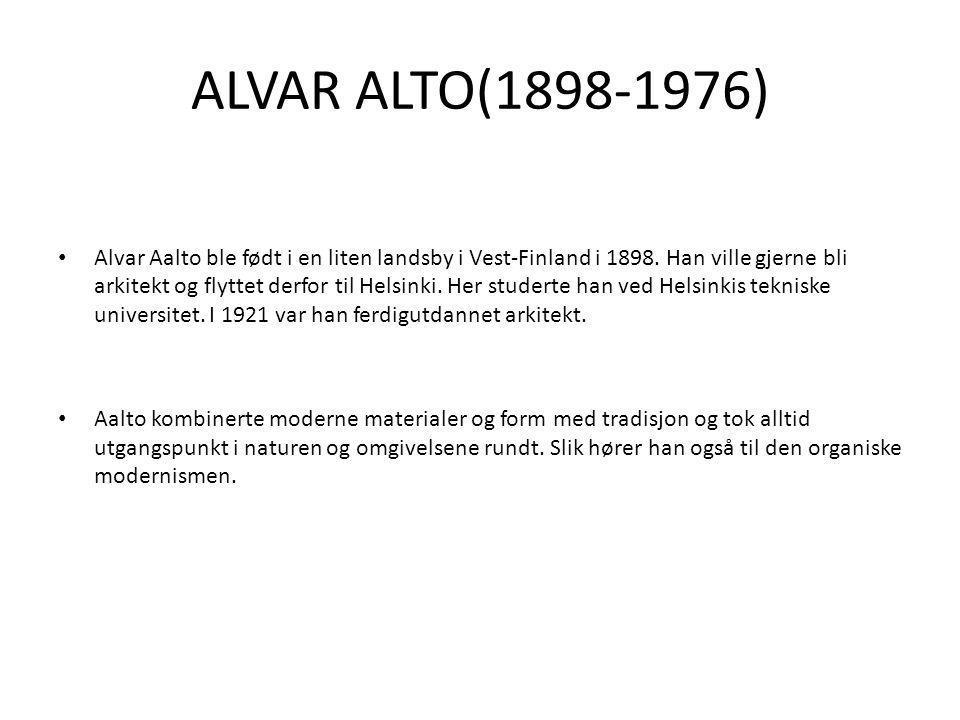 ALVAR ALTO(1898-1976)