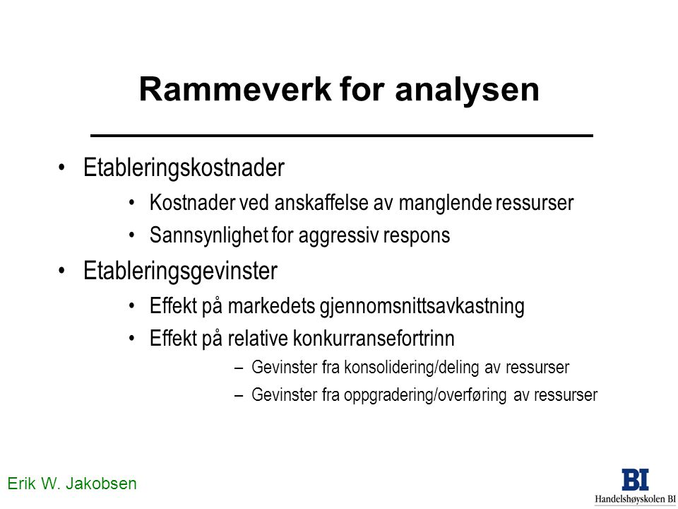 Rammeverk for analysen