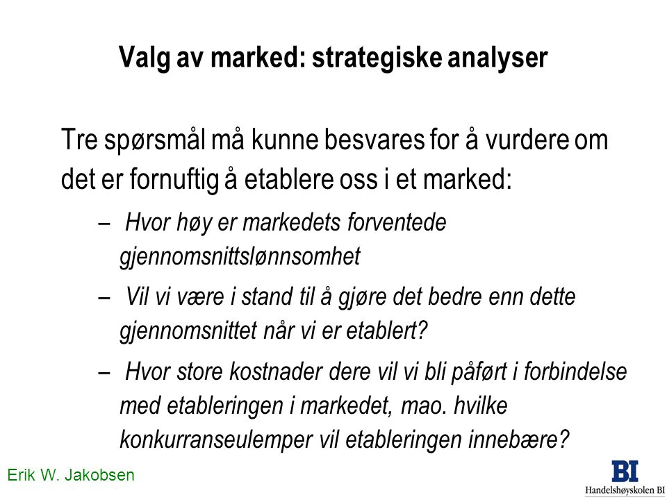 Valg av marked: strategiske analyser