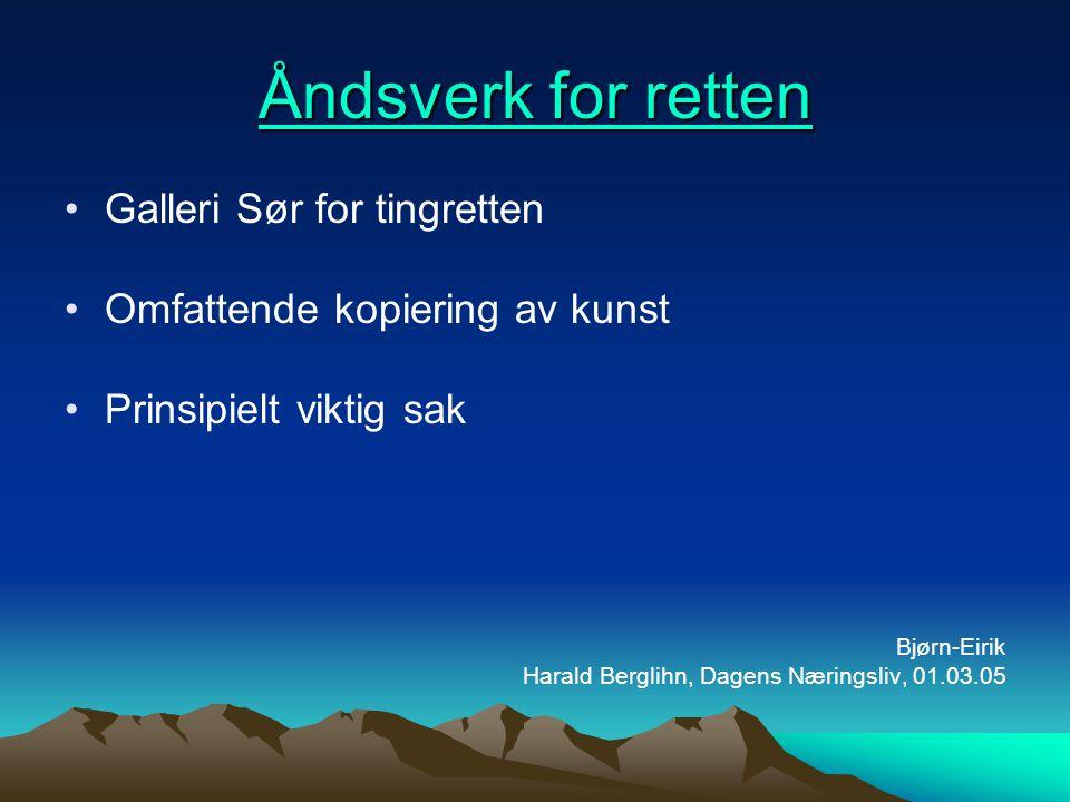 Åndsverk for retten Galleri Sør for tingretten
