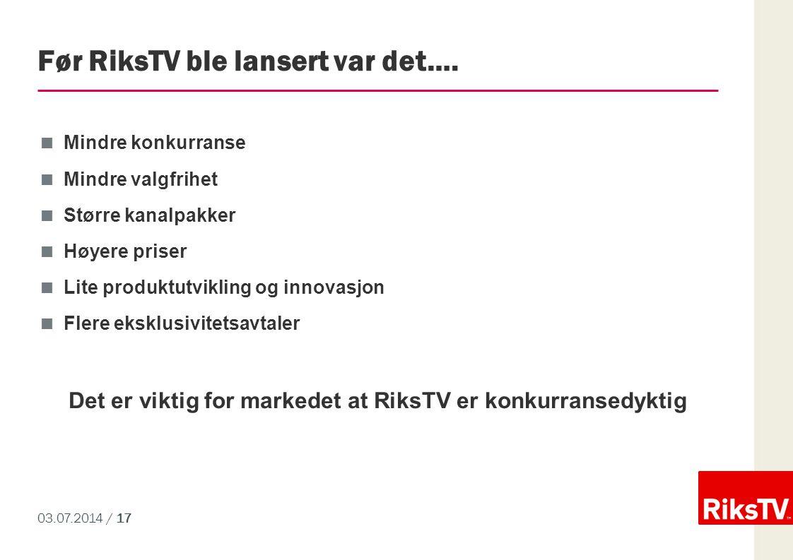 Før RiksTV ble lansert var det….