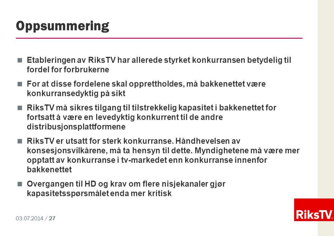 Oppsummering Etableringen av RiksTV har allerede styrket konkurransen betydelig til fordel for forbrukerne.