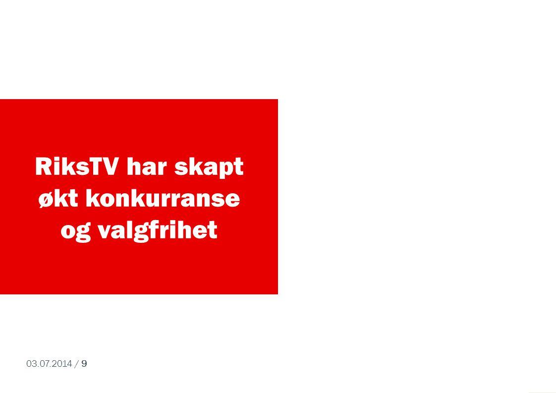 RiksTV har skapt økt konkurranse og valgfrihet