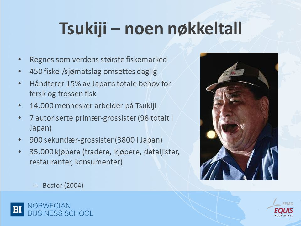 Tsukiji – noen nøkkeltall