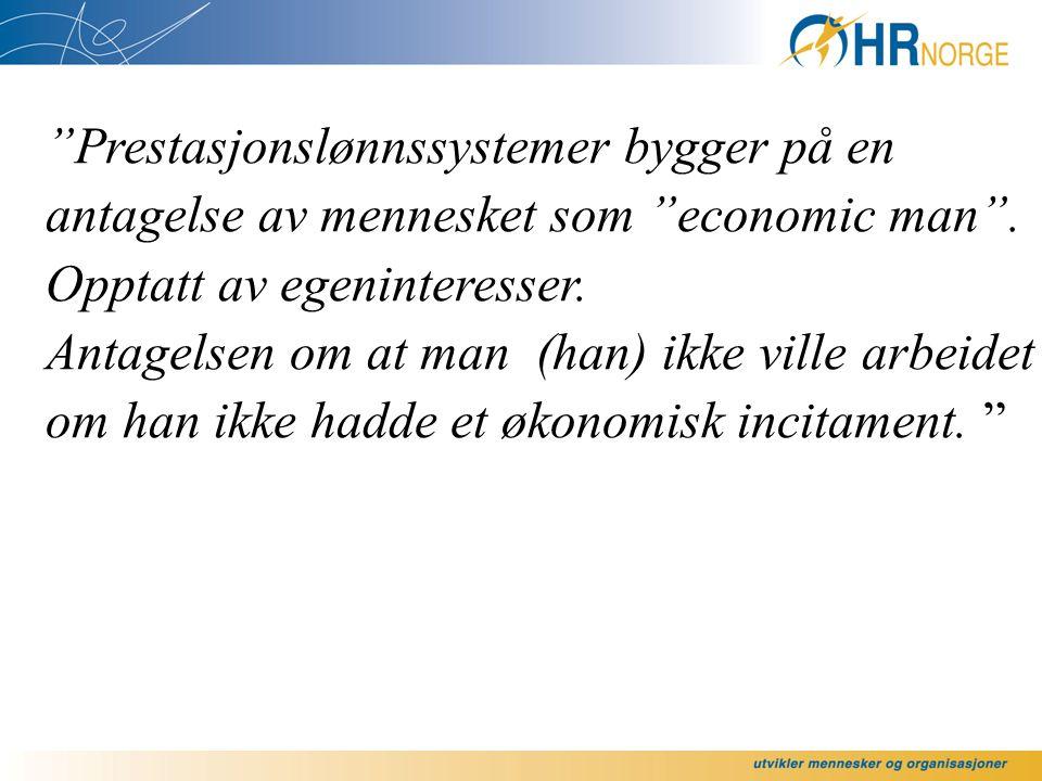 Prestasjonslønnssystemer bygger på en