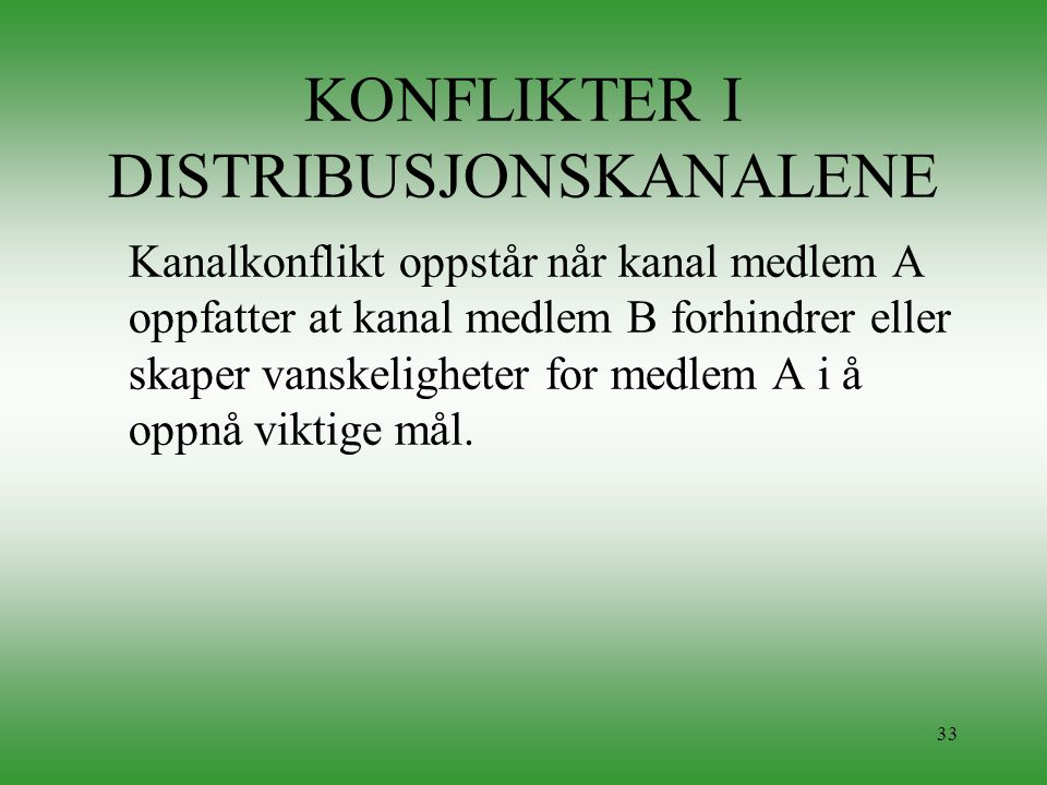 KONFLIKTER I DISTRIBUSJONSKANALENE