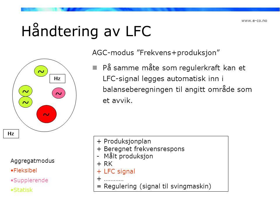 Håndtering av LFC ~ ~ ~ ~ ~ AGC-modus Frekvens+produksjon