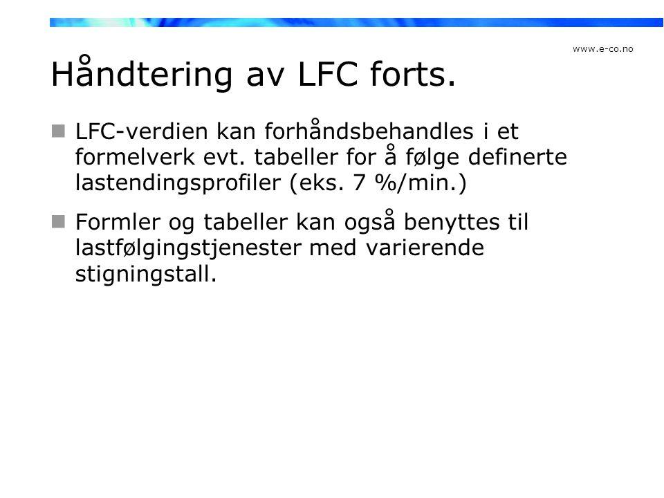 Håndtering av LFC forts.