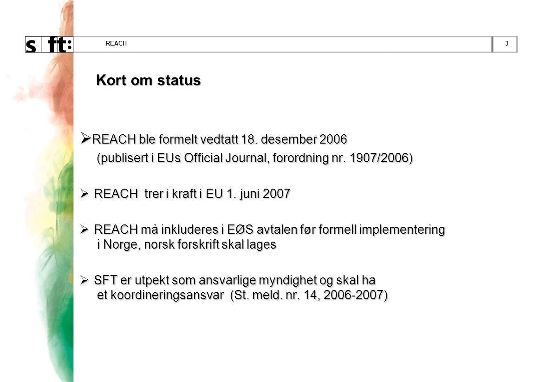 REACH ble formelt vedtatt 18. desember 2006