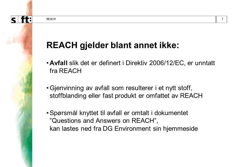 REACH gjelder blant annet ikke: